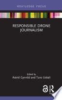 Responsible Drone Journalism