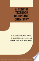 A Concise Text Book of Organic Chemistry