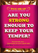 Are You Strong Enough to Keep Your Temper
