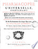 Pharmacopée universelle contenant toutes les compositions de pharmacie qui sont en usage dans la médecine... par Nicolas Lemery