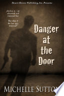 Danger at the Door Only Left Her Home For Emergencies