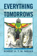 download ebook everything is just yesterday with lots of tomorrows pdf epub