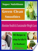Super Nutritious Green Clean Smoothies