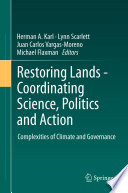 Restoring Lands   Coordinating Science  Politics and Action