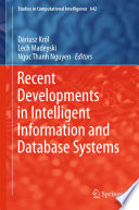 Recent Developments In Intelligent Information And Database Systems : development of the intelligent information...