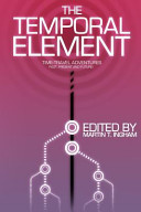 The Temporal Element by Martin T. Ingham