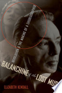 Balanchine   the Lost Muse Book PDF