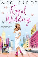 Royal Wedding: The Princess Diaries 11