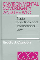 Environmental Sovereignty And the WTO