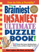 The Brainiest Insaniest Ultimate Puzzle Book
