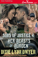 Sons of Justice 4: Her Beasts of Burden