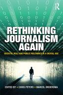 Rethinking Journalism Again