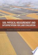 Soil Physical Measurement And Interpretation For Land Evaluation
