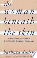 The Woman Beneath the Skin