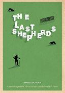 Last Shepherds : slump in sheep farming has cut a...