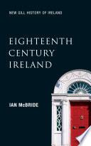 Eighteenth Century Ireland  New Gill History of Ireland 4