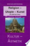 Religion, Utopie, Kunst