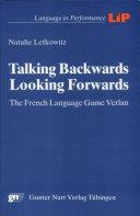 Talking Backwards, Looking Forwards