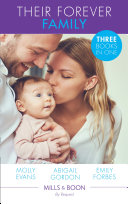 Their Forever Family: Her Family For Keeps / A Father For Poppy / His Little Christmas Miracle (Mills & Boon By Request) : ...