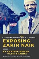 Exposing Zakir Naik