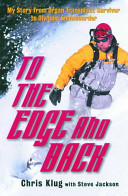To the Edge and Back