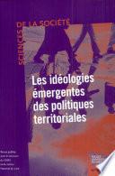 Les id  ologies   mergentes des politiques territoriales