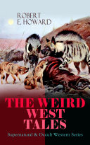 THE WEIRD WEST TALES   Supernatural   Occult Western Series