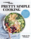 A Couple Cooks - Pretty Simple Cooking Book