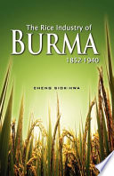 The Rice Industry of Burma  1852 1940