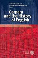 Corpora and the History of English
