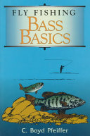 Fly Fishing Bass Basics