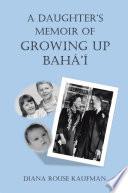 A Daughter S Memoir Of Growing Up Bah