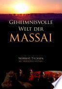 Geheimnisvolle Welt der Massai