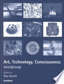 Art  Technology  Consciousness