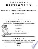 Rabenhorst s Dictionary of the German and English Languages in Two Parts  By G  H  Noeden     Part 1   2
