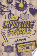 The Impossible Fortress : has just witnessed history. wheel of...