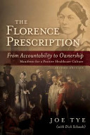 The Florence Prescription  From Accountability to Ownership
