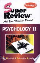Psychology II Super Review