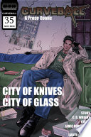 Curveball Issue 35 City Of Knives City Of Glass