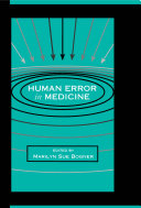Human Error In Medicine : in which human error is associated with...