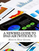 A Newbies Guide To Ipad Air With Ios 7