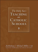 The Holy See s Teaching on Catholic Schools
