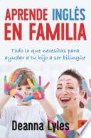 Aprende inglés en familia