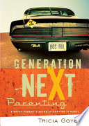 Generation Next Parenting