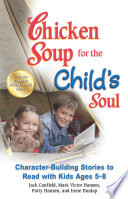 Chicken Soup for the Child s Soul
