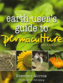Earth User s Guide to Permaculture