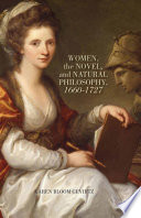 Women  the Novel  and Natural Philosophy  1660   1727