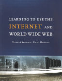 Learning to Use the Internet and World Wide Web