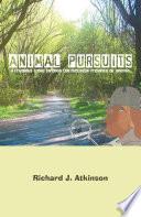 Animal Pursuits