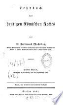Lehrbuch des heutigen roemischen Rechts
